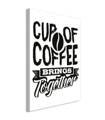 Cuadro - Cup of Coffee Brings Together (1 Part) Vertical - Imagen 1